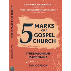 5 Marks of a Gospel Church